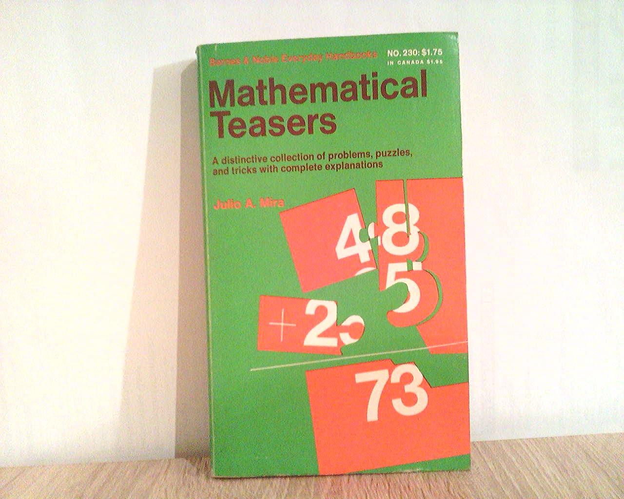 Mira, Julio A.: Mathematical Teasers (Everyday handbooks)