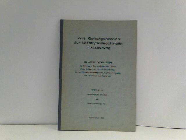 Zum Geltungsbereich der 1,2-Dihydroisochinolin-Umlagerung - Dissertation von Hans-Dieter Höltje aus Bad Lauterberg/Harz
