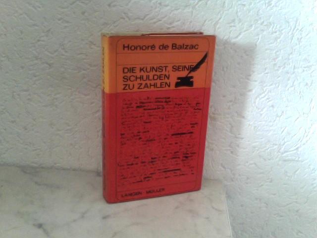 Fred, W. (Hrsg.): Honoré de Balzac - Die Kunst, seine Schulden zu zahlen und Eine Theorie des Ganges