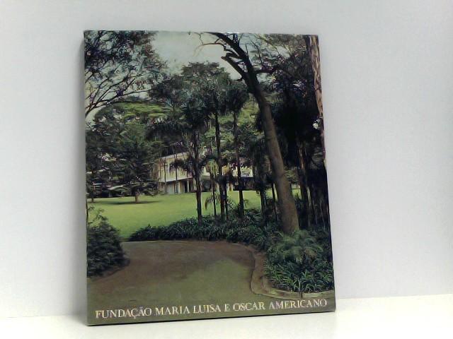 FUNDACAO MARIA LUISA OSCAR AMERICANO