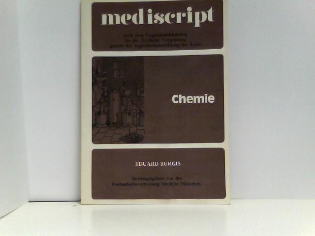 Mediscript Chemie Nach dem neuen Gegenstandskatalog für die Ärztliche Vorprüfung gemäß der Approbationsordnung für Ärzte