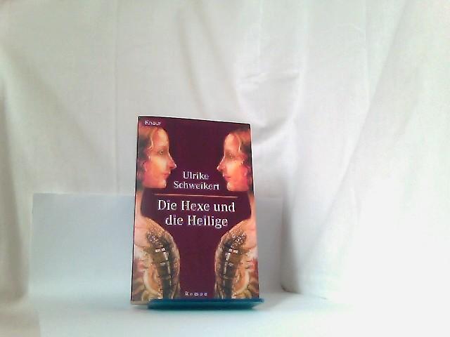 Die Hexe und die Heilige - Roman