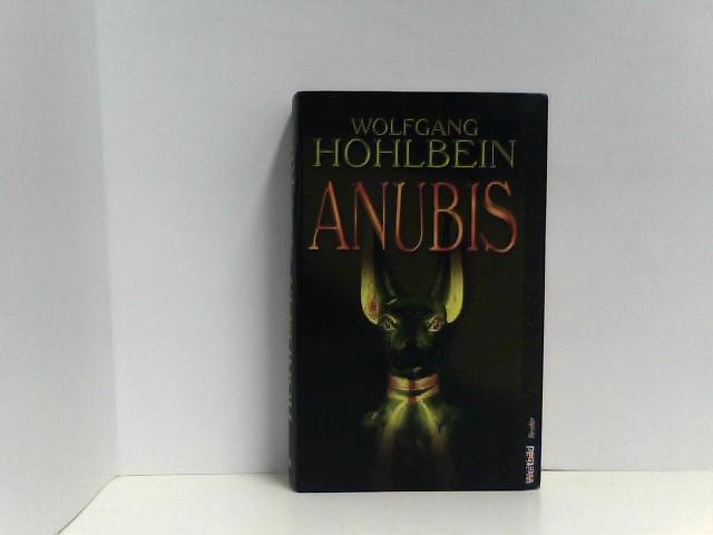 Hohlbein, Wolfgang: Anubis . Roman.