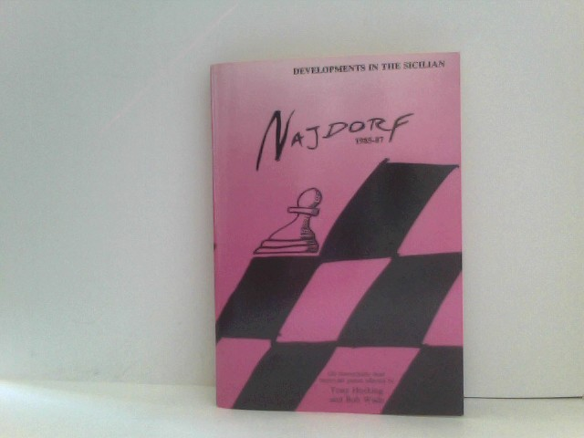 DEVELOPMENTS IN THE NAJDORF 1985-87 - 120 theoretically most important games.