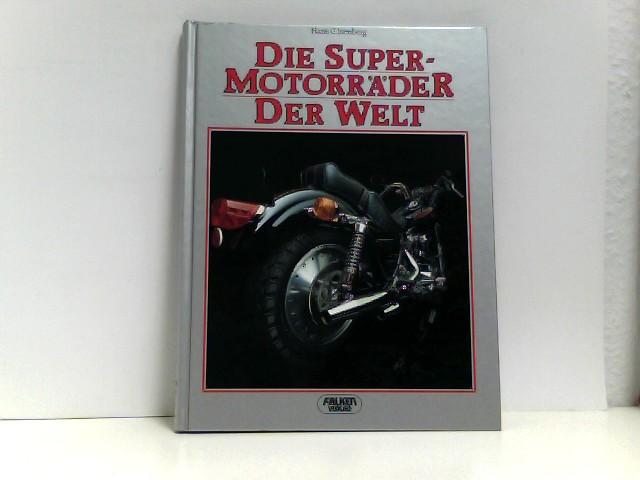 Die Super - Motorräder der Welt.