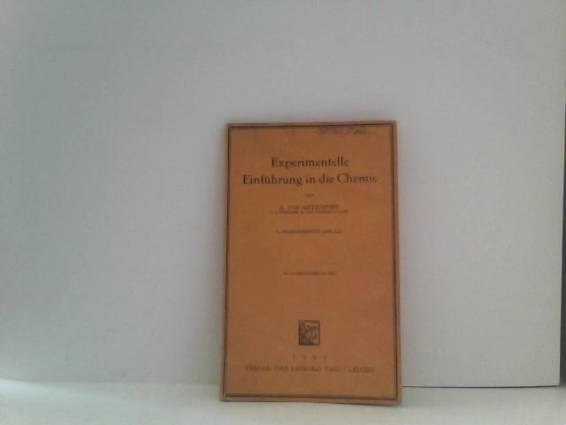 Experimentelle Einführung in die Chemie von A. von Antropoff 3. auflage