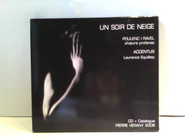 Poulenc, Francis und Maurice Ravel: Un Soir De Neige / Poulenc I Ravel / Accentus