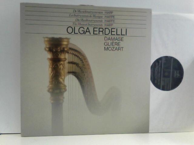 Erdelli, Olga: OLGA ERDELLI - DIE MUSIKINSTRUMENTE HARFE - DAMSE - GLIERE - MOZART LP (L6328)
