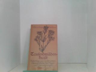 Pahlow, Mannfried: Tausendgüldenkraut