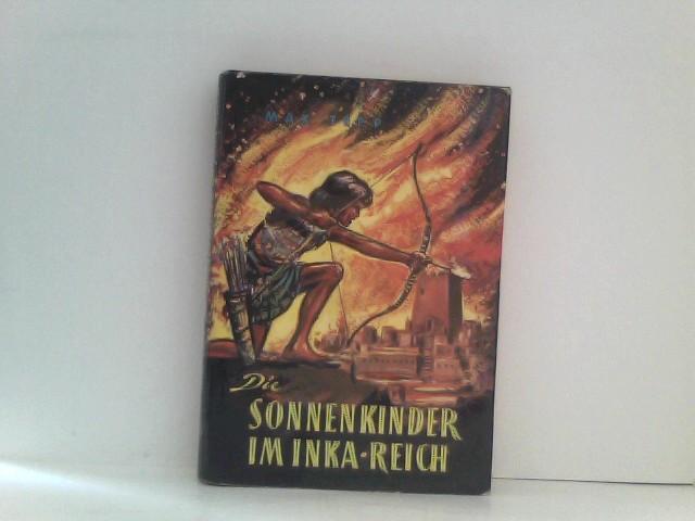 Die Sonnenkinder im Inkareich 2. Auflage