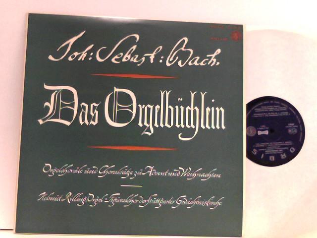 Johann Sebastian Bach -  Helmuth Rilling,  Figuralchor Der Stuttgarter Gedächtniskirche – Das Orgelbüchlein - Orgelchoräle Und Choralsätze Zu Advent Und Weihnachten