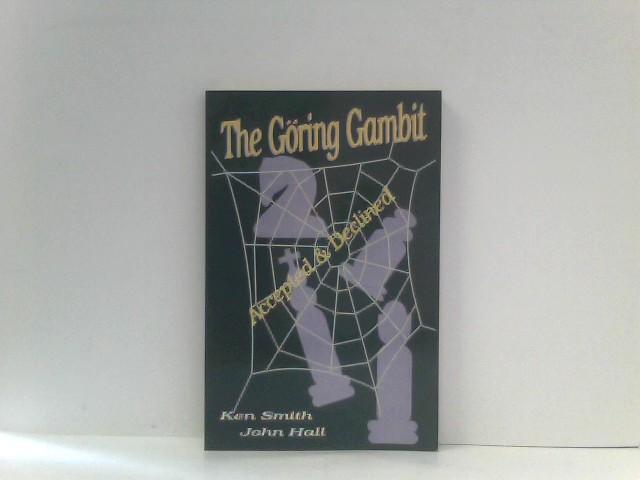 The Goring Gambit Accepted & Declined