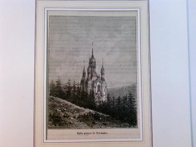 Eglise grecque de Wiesbaden, im Klapp-Passepartout, 1885