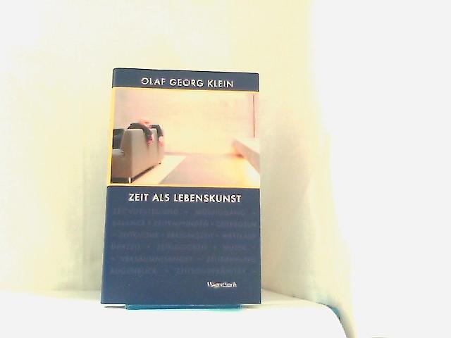 Klein, Olaf Georg: Zeit als Lebenskunst 2.Aufl.