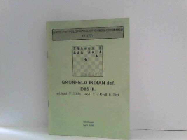 Grunfeld Indian def. D85 III Game Encyclopaedia of Chess Openings 13/ (77)