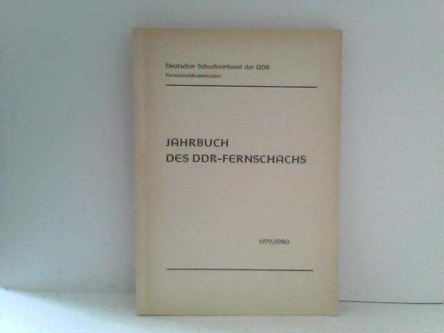 Deutscher Schachverband der DDR(Hsg.): Jahrbuch des DDR-Fernschachs 1979/1980