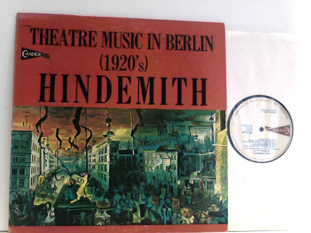 Hindemith – Theatre Music In Berlin (1920