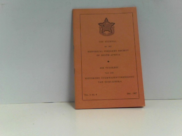 o.A.: Journal of the Historical Firearms Society of South Africa  Vol. 4 No. 4 Dezember 1967