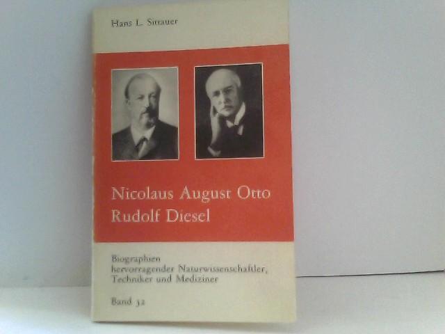 Biographien hervorragender Naturwissenschaftler, Techniker und Mediziner Nicolaus August Otto und Rudolf Diesel Band 32 4. Auflage