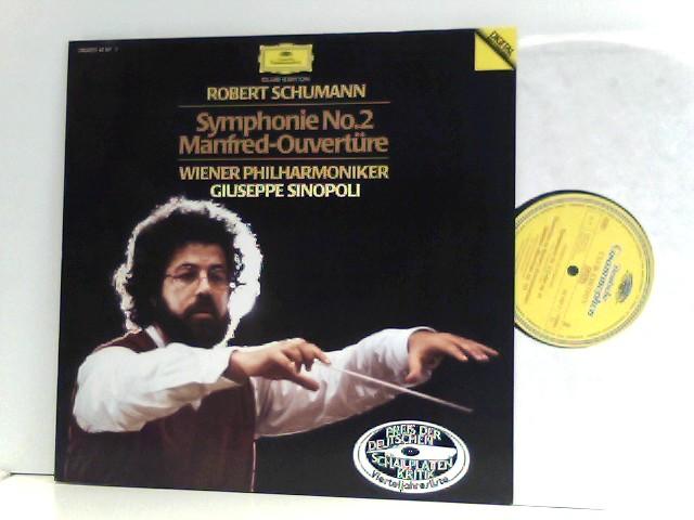 Schumann, Robert und Giuseppe Sinopoli: Robert Schumann -  Wiener Philharmoniker,  Giuseppe Sinopoli  – Symphonie No. 2 / Manfred-Ouvertüre