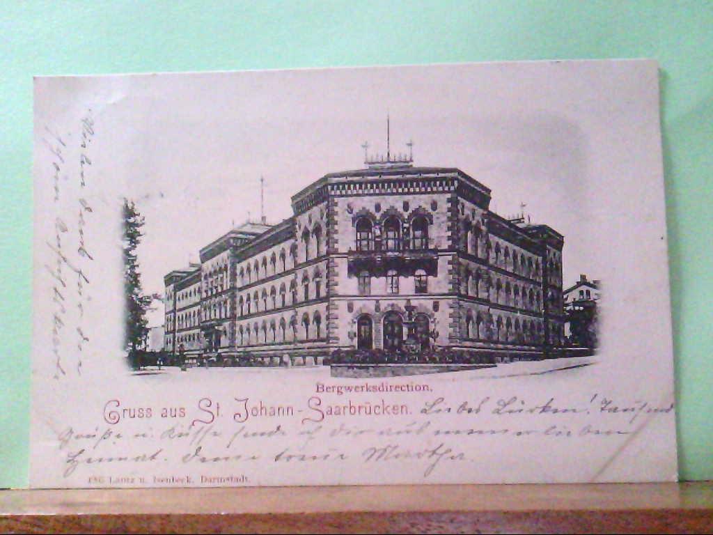 AK St. Johann / Saarbrücken, Gruss aus St.Johann -  Saarbrücken, Bergwerksdirection, 1898.
