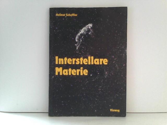 Scheffler, Helmut: Spektrum der Astronomie: Interstellare Materie. Eine Einführung Auflage: 1988