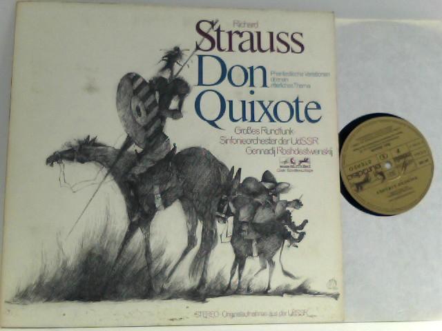 Richard Strauss  – Don Quixote Phantastische Variationen über ein ritterliches Thema Großes Rundfunk-Sinfonieorchester der UdSSR Gennadij Roshdestwenskij