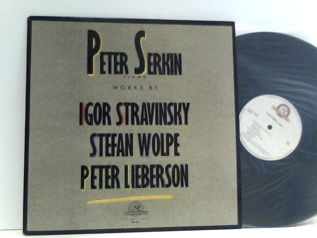 Peter Serkin /  Igor Stravinsky,  Stefan Wolpe,  Peter Lieberson  – Works By Igor Stravinsky / Stefan Wolpe / Peter Lieberson