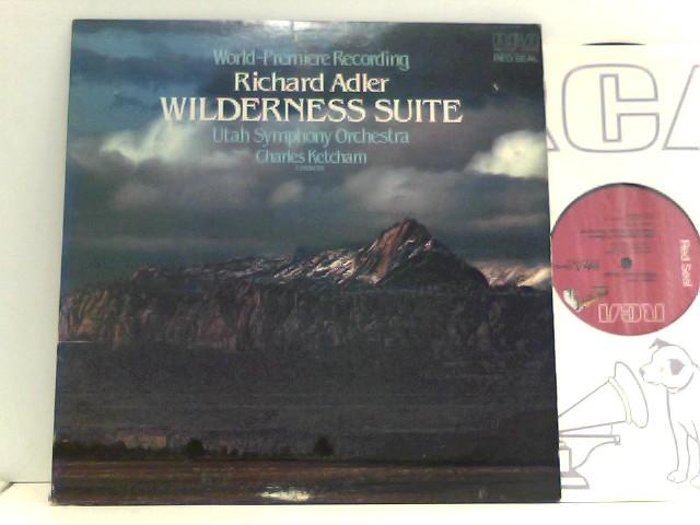 Richard Adler,  Utah Symphony Orchestra,  Charles Ketcham  – Wilderness Suite