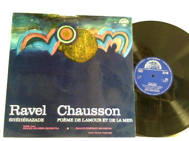 Ravel,  Chausson – Shéherazade / Poème De L
