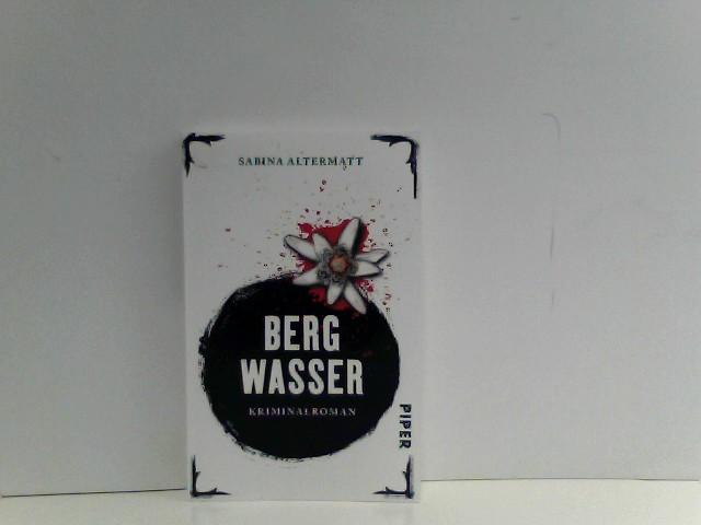 Bergwasser: Kriminalroman