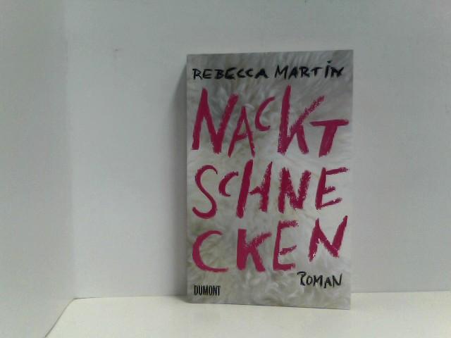 Nacktschnecken: Roman (Taschenbücher) Auflage: 1