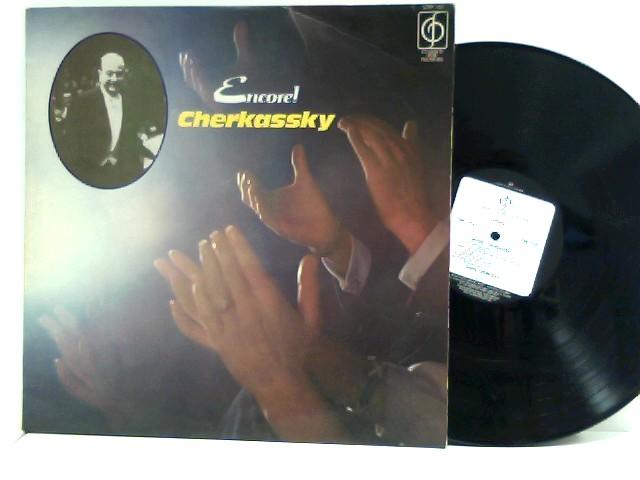 Cherkassky, Shura: Cherkassky – Encore!