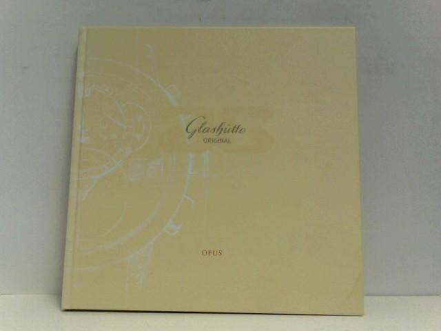 Glashütte Original. Collection 2007 Mit Preisliste