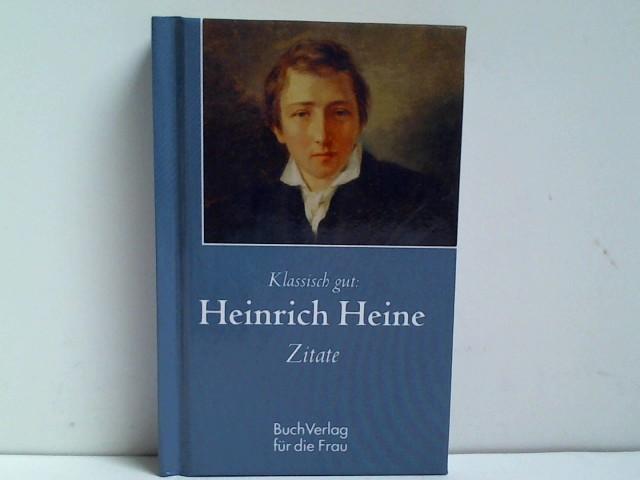 Klassisch gut: Heinrich-Heine-Zitate