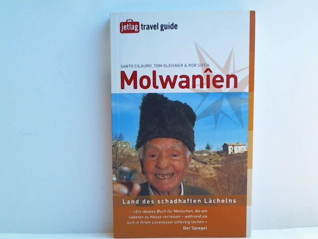 Molwanien: Land des schadhaften Lächelns