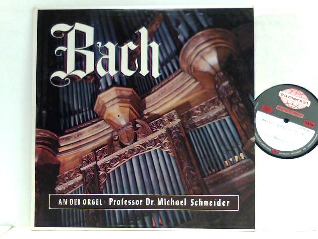 Schneider, Prof. Dr. Michael: Professor Dr. Michael Schneider,  Johann Sebastian Bach  – Bach - Stereo