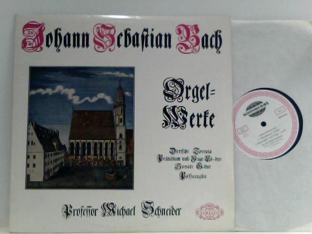 Johann Sebastian Bach,  Professor Michael Schneider – Orgelwerke - Mono