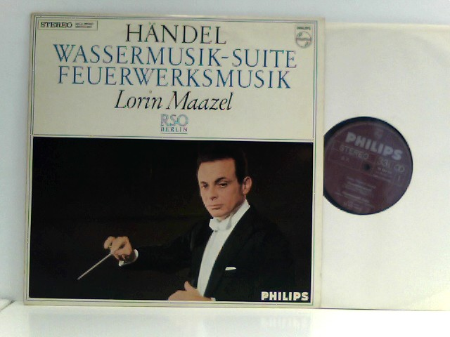 Händel -  Lorin Maazel,  RSO Berlin – Wassermusik-Suite / Feuerwerksmusik