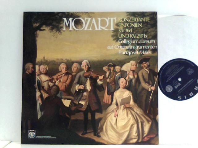 Mozart, Wolfgang Amadeus und Franzjosef Maier: Mozart -  Collegium Aureum,  Franzjosef Maier  – Konzertante Sinfonien KV 364 Und KV 297b