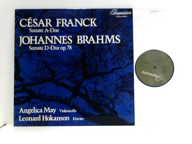 Franck, Cesar und Johannes Brahms: Sonate A-Dur und Sonate op. 78. Angelica May, Leonard Hokanson