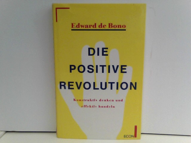 Die positive Revolution