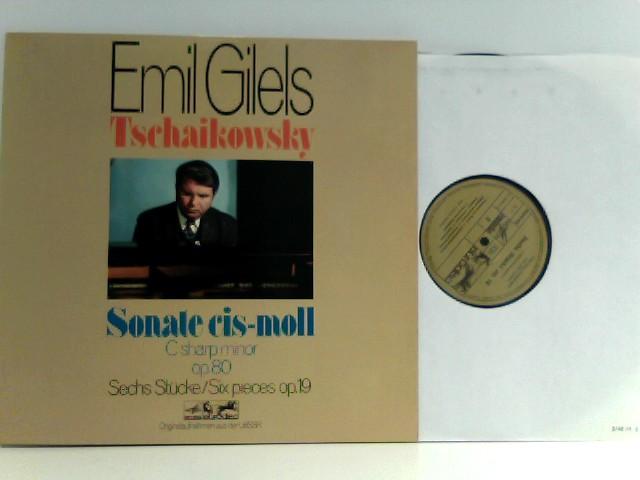 Emil Gilels,  Tschaikowsky – Sonate Cis-Moll Op. 80 / Sechs Stücke Op. 19