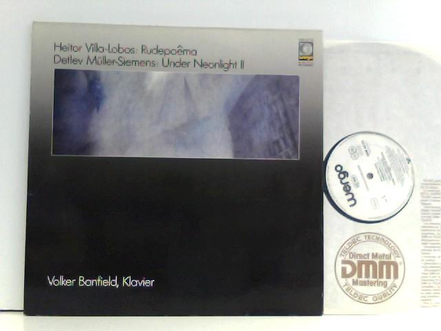 Heitor Villa-Lobos /  Detlev Müller-Siemens -  Volker Banfield  – Rudepoêma / Under Neonlight II