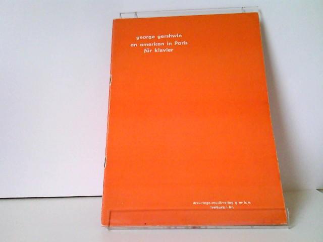 an american in Paris (sinfonische Dichtung für orchester) von george gershwin. Klavierbearbeitung William Daly
