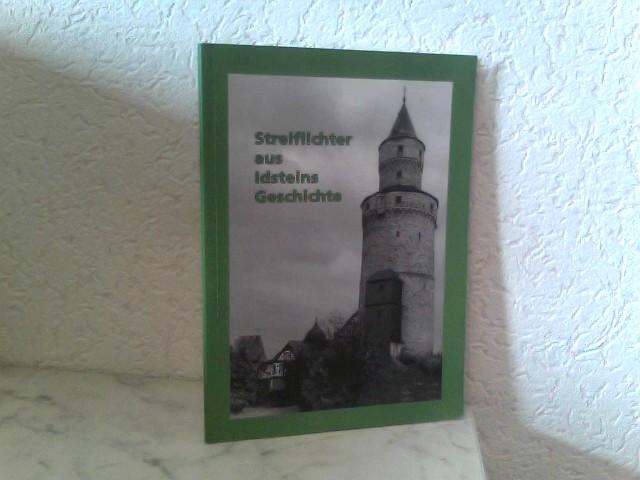 Streiflichter aus Idsteins Geschichte 1. Auflage