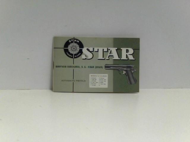 o.A.: STAR Automatic Pistols