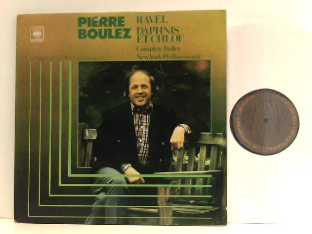 Ravel -  Pierre Boulez,  New York Philharmonic – Daphnis Et Chloé
