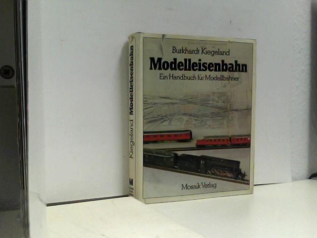 Kiegeland, Burkhardt: Modelleisenbahn. Ein Handbuch für Modellbahner