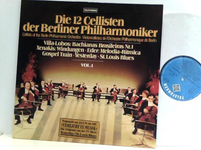 Die 12 Cellisten Der Berliner Philharmoniker  – Vol. 1